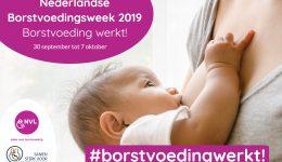 Borstvoedingsweek 2019 – Campagne Borstvoeding Werkt!
